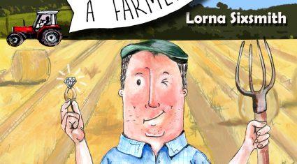 Loving a farmer