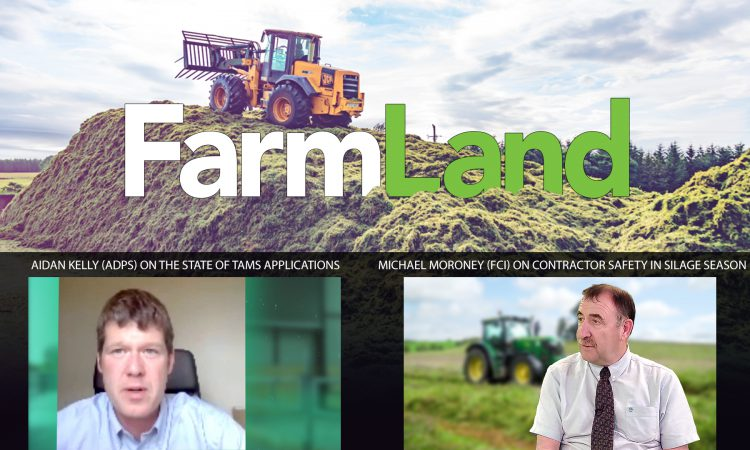 This week's FarmLand: TAMS trouble and silage safety