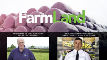 This week's FarmLand: Dry spells, milk prices and road safety this silage season